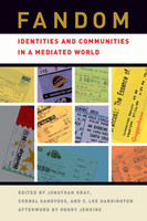 Cover of Fandom: Identities and Communities in a Mediated World
